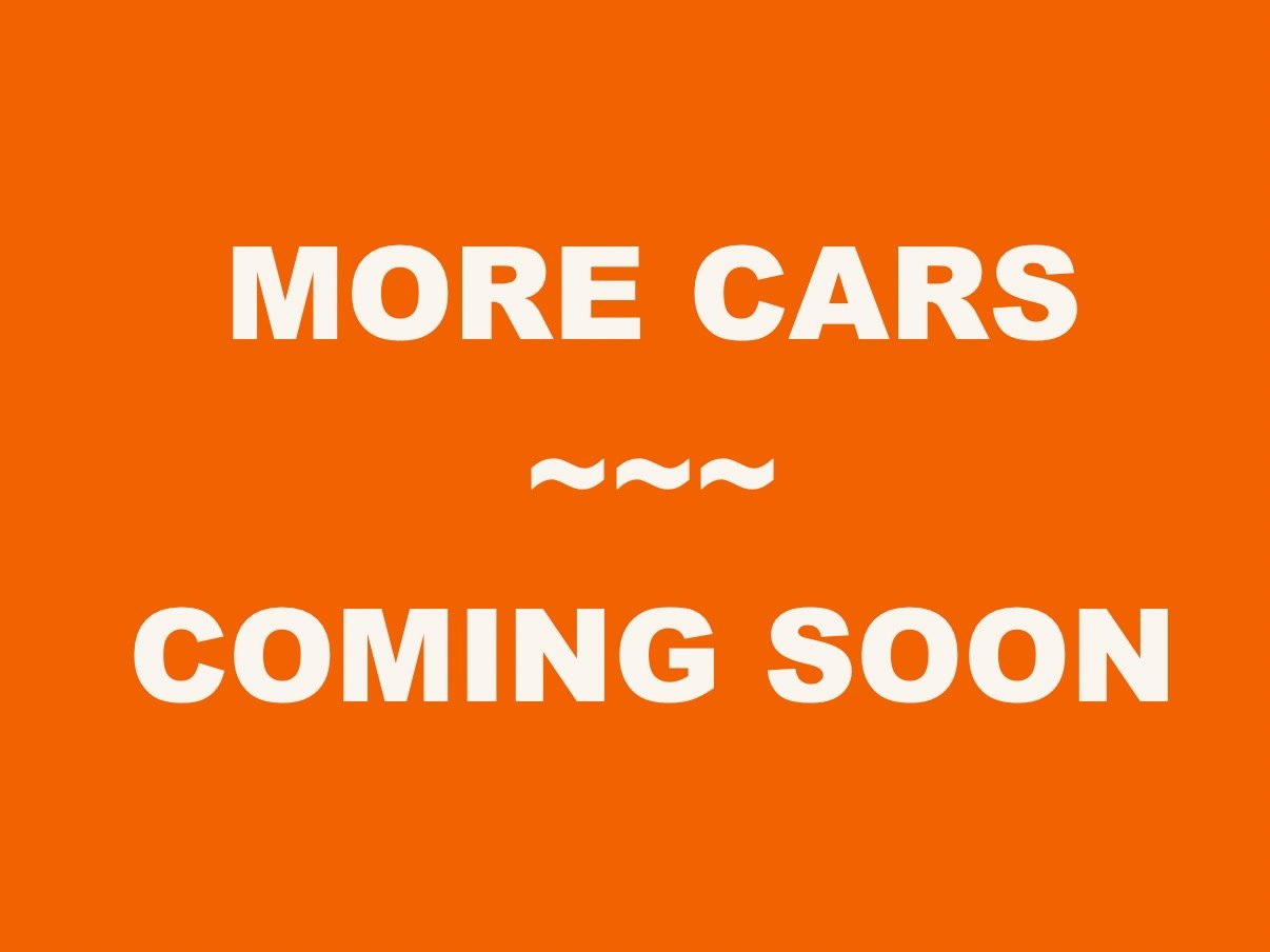 More Cars ~ Coming Soon